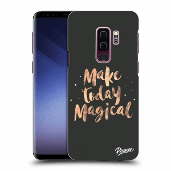 Obal pro Samsung Galaxy S9 Plus G965F - Make today Magical