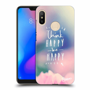 Obal pro Xiaomi Mi A2 Lite - Think happy be happy