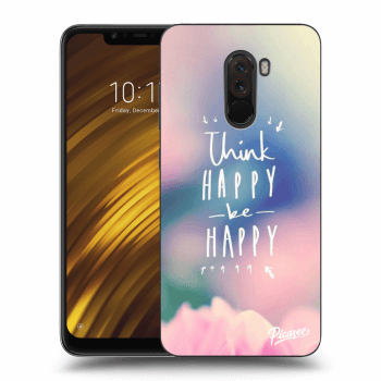Obal pro Xiaomi Pocophone F1 - Think happy be happy