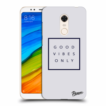 Obal pro Xiaomi Redmi 5 Plus Global - Good vibes only