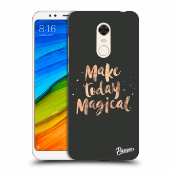 Obal pro Xiaomi Redmi 5 Plus Global - Make today Magical