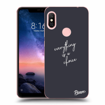 Obal pro Xiaomi Redmi Note 6 Pro - Everything is a choice