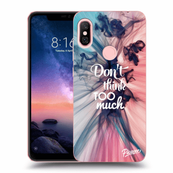 Obal pro Xiaomi Redmi Note 6 Pro - Don't think TOO much