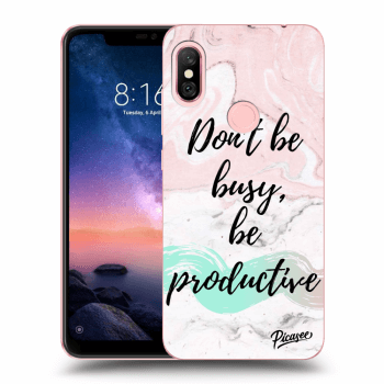 Obal pro Xiaomi Redmi Note 6 Pro - Don't be busy, be productive
