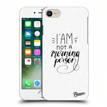 Obal pro Apple iPhone 7 - I am not a morning person