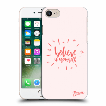 Obal pro Apple iPhone 7 - Belive in yourself