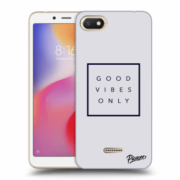 Obal pro Xiaomi Redmi 6A - Good vibes only