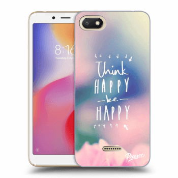 Obal pro Xiaomi Redmi 6A - Think happy be happy