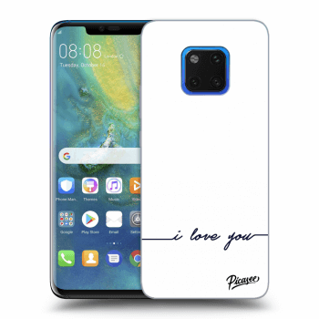 Obal pro Huawei Mate 20 Pro - I love you