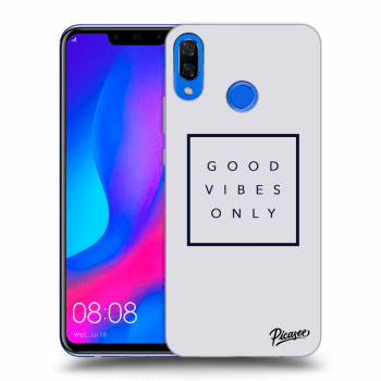 Obal pro Huawei Nova 3 - Good vibes only