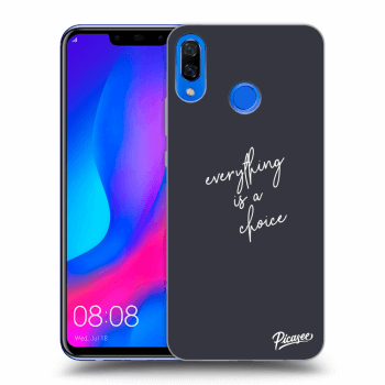 Obal pro Huawei Nova 3 - Everything is a choice
