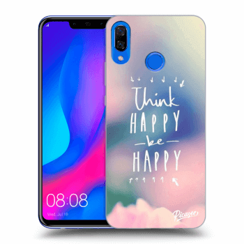 Obal pro Huawei Nova 3 - Think happy be happy