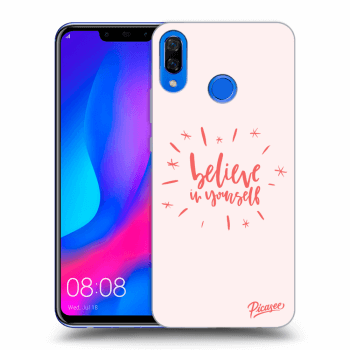 Obal pro Huawei Nova 3 - Believe in yourself