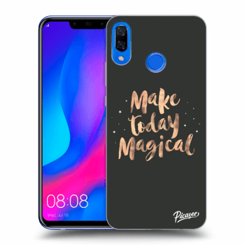 Obal pro Huawei Nova 3 - Make today Magical