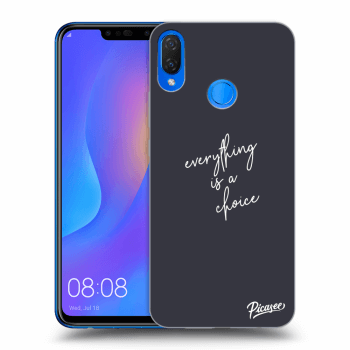 Obal pro Huawei Nova 3i - Everything is a choice