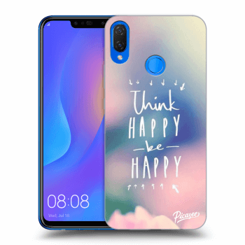 Obal pro Huawei Nova 3i - Think happy be happy