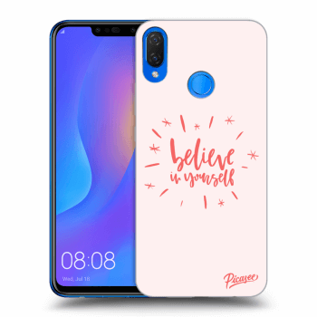 Obal pro Huawei Nova 3i - Believe in yourself