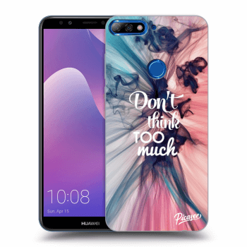 Obal pro Huawei Y7 Prime (2018) - Don't think TOO much