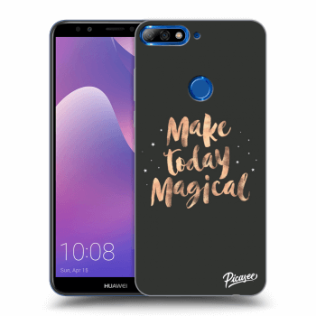 Obal pro Huawei Y7 Prime (2018) - Make today Magical