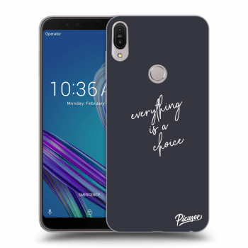 Obal pro Asus ZenFone Max Pro (M1) ZB602KL - Everything is a choice