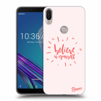 Obal pro Asus ZenFone Max Pro (M1) ZB602KL - Believe in yourself