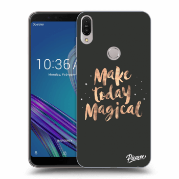 Obal pro Asus ZenFone Max Pro (M1) ZB602KL - Make today Magical