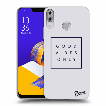 Obal pro Asus ZenFone 5 ZE620KL - Good vibes only