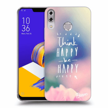 Obal pro Asus ZenFone 5 ZE620KL - Think happy be happy