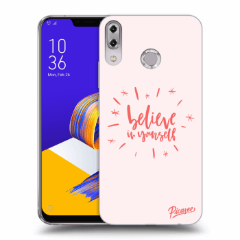 Obal pro Asus ZenFone 5 ZE620KL - Believe in yourself