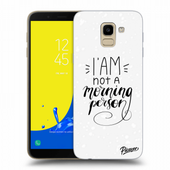Obal pro Samsung Galaxy J6 J600F - I am not a morning person