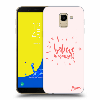 Obal pro Samsung Galaxy J6 J600F - Believe in yourself