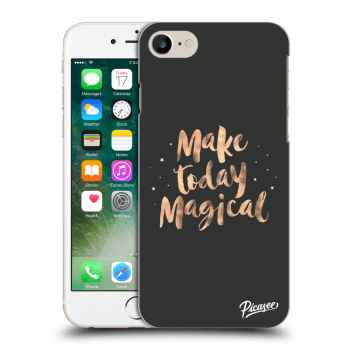 Obal pro Apple iPhone 8 - Make today Magical