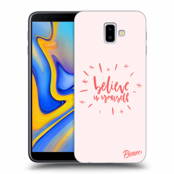 Obal pro Samsung Galaxy J6+ J610F - Belive in yourself