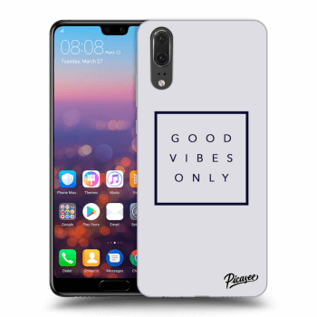 Obal pro Huawei P20 - Good vibes only