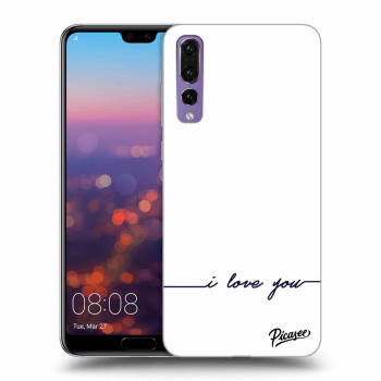 Obal pro Huawei P20 Pro - I love you