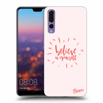 Obal pro Huawei P20 Pro - Believe in yourself