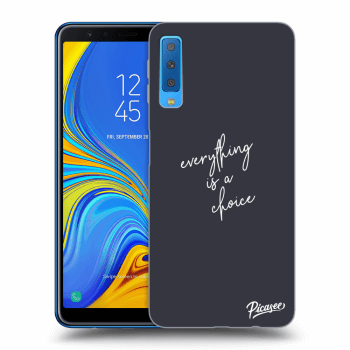 Obal pro Samsung Galaxy A7 2018 A750F - Everything is a choice