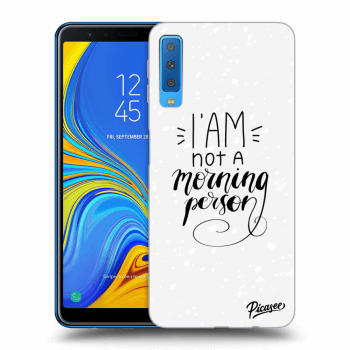 Obal pro Samsung Galaxy A7 2018 A750F - I am not a morning person