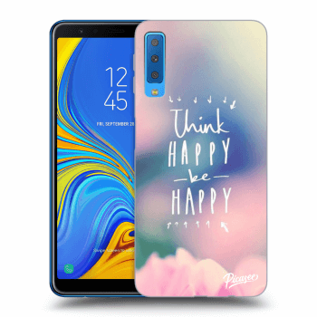 Obal pro Samsung Galaxy A7 2018 A750F - Think happy be happy