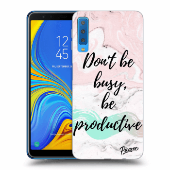 Obal pro Samsung Galaxy A7 2018 A750F - Don't be busy, be productive