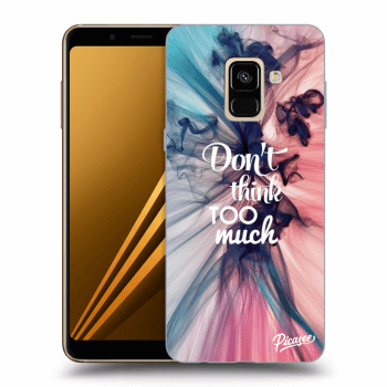 Obal pro Samsung Galaxy A8 2018 A530F - Don't think TOO much