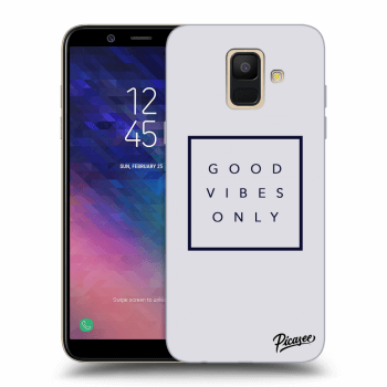 Obal pro Samsung Galaxy A6 A600F - Good vibes only
