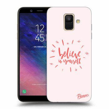 Obal pro Samsung Galaxy A6 A600F - Believe in yourself