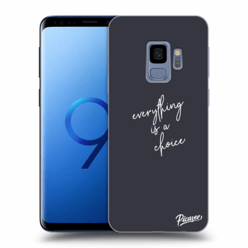 Obal pro Samsung Galaxy S9 G960F - Everything is a choice
