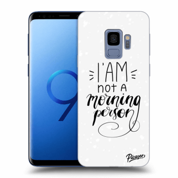 Obal pro Samsung Galaxy S9 G960F - I am not a morning person