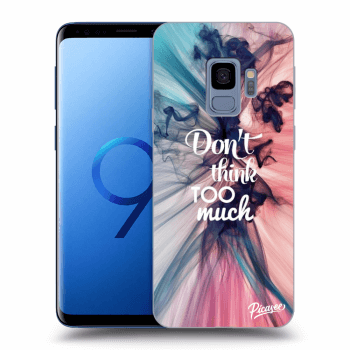 Obal pro Samsung Galaxy S9 G960F - Don't think TOO much