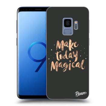 Obal pro Samsung Galaxy S9 G960F - Make today Magical