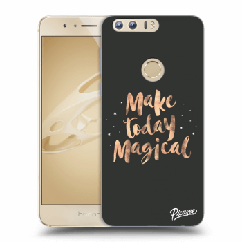 Obal pro Honor 8 - Make today Magical