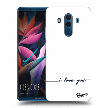 Obal pro Huawei Mate 10 Pro - I love you