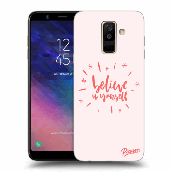 Obal pro Samsung Galaxy A6+ A605F - Believe in yourself
